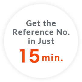 Get the Reference No.in Just 15 min.