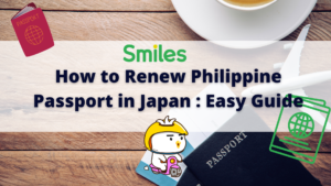 How to Renew Philippine Passport in Japan : Easy Guide Smiles
